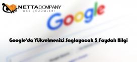 Google'da Yükselmenizi Sağlayacak 5 Faydalı Bilgi