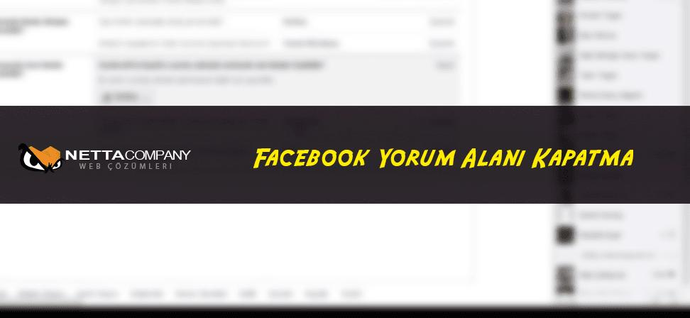Facebook Yorum Alanı Nasıl Kapatılır